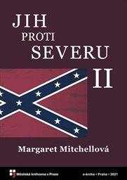 Jih proti Severu                         (II)